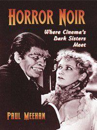 Horror Noir, Paul Meehan