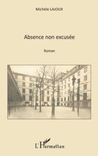 Hors-collection: Absence non excusee, Michele Lajoux