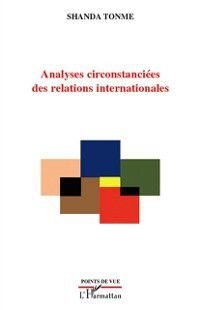 Hors-collection: Analyses circonstanciees des relations internationales, Shanda Tonme