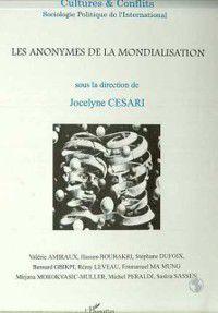 Hors-collection: Anonymes de la mondialisationno. 33-34, CESARI JOCELYNE