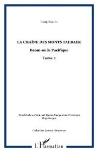 Hors-collection: Chaine des monts taebaek t.2, JONG-NAE JO
