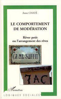 Hors-collection: Comportement de moderation Le, Anne Chate