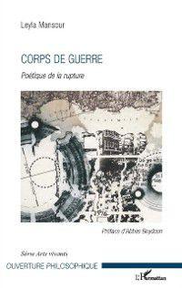 Hors-collection: Corps de guerre, Leyla Mansour
