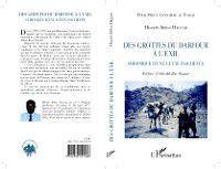 Hors-collection: Des grottes du Darfour a l'exil, Hissein Idriss Haggar