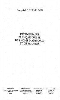 Hors-collection: Dictionnaire francais-russe des noms d'a, LE GUEVELLOU FRANCOIS