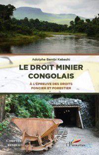 Hors-collection: Droit minier congolais Leepreuve des droits foncier et, Adolphe Bambi Kabashi