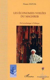Hors-collection: economies voilees du maghreb, ZAOUL HASSAM