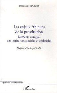 Hors-collection: Enjeux ethiques de la prostitution, PORTES MAIKO-DAVID
