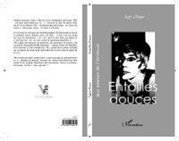 Hors-collection: ENTAILLES DOUCES, Agnes Royer
