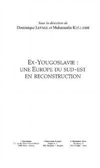 Hors-collection: Ex-yougoslavie une europe du sud-est en, Collectif, Dominique Lepage