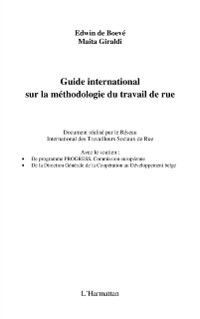 Hors-collection: Guide international sur la methodologie du travail de rue, Giraldi, Edwin De Boeve