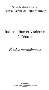 Hors-collection: Indiscipline et violence a l'ecole etude, Collectif