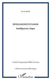 Hors-collection: Intelligence et logos, ZUBIRI XAVIER