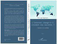 Hors-collection: Internet change-t-il vraiment nos societes L' ?, Philippe Engelhard