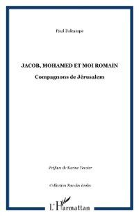 Hors-collection: JACOB, MOHAMED ET MOI ROMAIN, Paul Delcampe