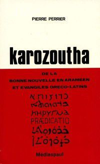 Hors-collection: Karozoutha, Pierre Perrier