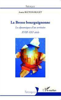 Hors-collection: La Bresse bourguignonne, Annie Bleton-Ruget