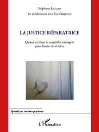 Hors-collection: La justice reparatrice, Stephane Jacquot