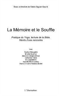 Hors-collection: La memoire et le souffle - pratique du yoga, la lecture de l, Collectif