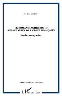 Hors-collection: Le roman maghrebin et subsaharien de langue francaise, Samira Douider