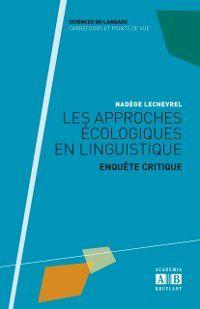 Hors-collection: Les approches ecologiques en linguistique