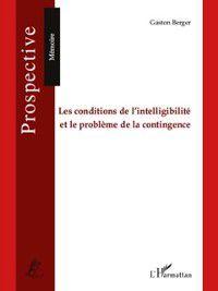 Hors-collection: Les conditions de l'intelligibilite et le problEme de la con, Serges Ikiemi