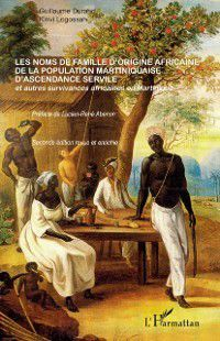 Hors-collection: Les noms de famille d'origine africaine de la population mar, Kinvi Logoss Guillaume Durand