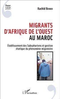 Hors-collection: Migrants d'Afrique de l'Ouest au Maroc, Rachid Benbih