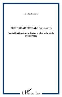 Hors-collection: Peindre au bengale (1939-1977), NERCAM NICOLAS