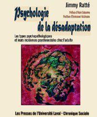 Hors-collection: Psychologie de la desadaptation, Jimmy Ratte