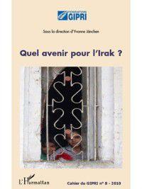 Hors-collection: Quel avenir pour l'irak?, Janchen Yvonne