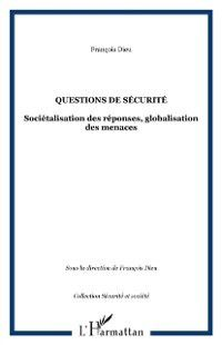 Hors-collection: Questions de securite, DIEU FRANCOIS