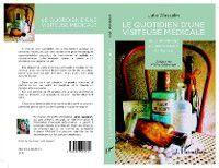 Hors-collection: Quotidien d'une visiteuse medicale Le, Julie Wasselin