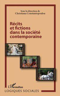 Hors-collection: Recits et fictions dans la societe ..., Christiana Constantopoulou