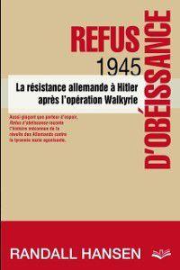 Hors-collection: Refus d'obeissance. 1945 . La resistance, Hansen Randall
