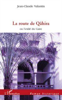 Hors-collection: Route de Qahira La, Jean