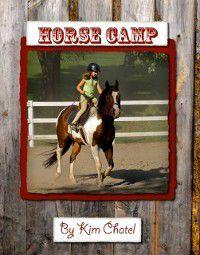 Horse Camp, Kim Chatel