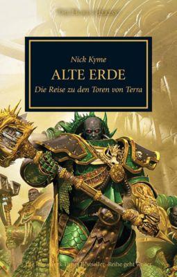 Horus Heresy - Alte Erde - Nick Kyme |