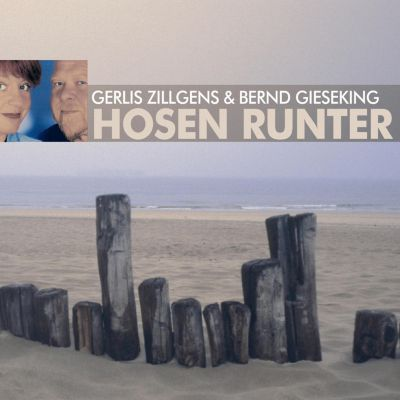 Hosen runter - Paarungen, Irrungen, Wirrungen, Gerlis Zillgens & Bernd Gieseking