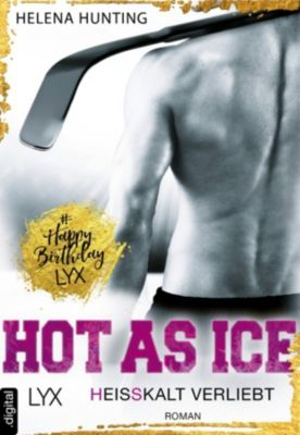 Hot As Ice - Heißkalt verliebt, Helena Hunting