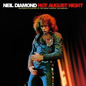 Hot August Night, Neil Diamond