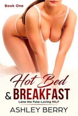 Hot Bed & Breakfast, Ashley Berry