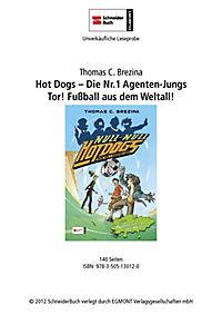 Hot Dogs Die Nr.1 Agenten Jungs Band 11: Tor! Fußball aus dem Weltall! - Produktdetailbild 1