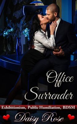Hot Group Office Action: Office Surrender (Hot Group Office Action, #4), Daisy Rose