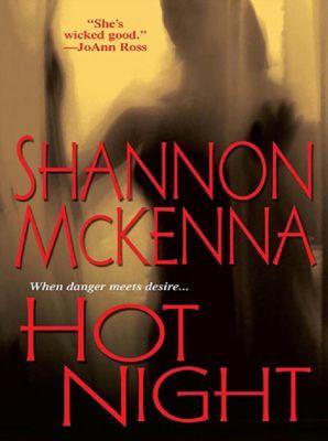Hot Night, Shannon McKenna