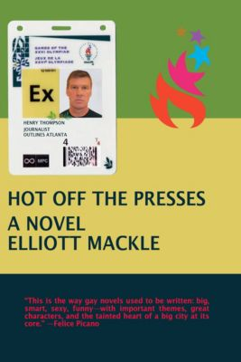 Hot Off the Presses, Elliott Mackle