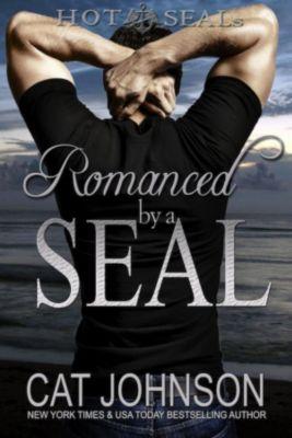 Hot SEALs: Romanced by a SEAL (Hot SEALs, #9), Cat Johnson