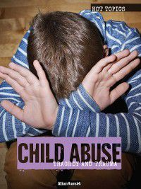 Hot Topics: Child Abuse, Allison Krumsiek