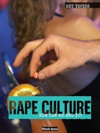 Hot Topics: Rape Culture, Michelle Denton