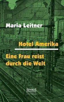 Hotel Amerika - Maria Leitner pdf epub